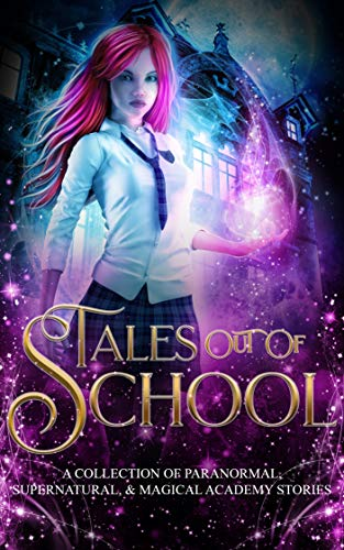 Tales Out of School Curses Start Somewhere Grimalkin Academy Kittens academy romance Laura Greenwood