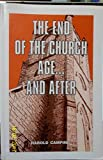 img - for The End of the Church Age and After book / textbook / text book