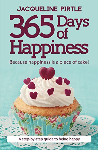 365 Days of Happiness: Because happiness is a piece of cake! (Happiness Cake)