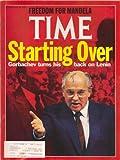 Time Magazine: Starting Over: Gorbachev Turns His Back on Lenin - Freedom for Mansela February 19, 1990