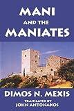 Mani and the Maniates, John Antonakos, 1425922333