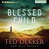 Front cover for the book Blessed Child by Ted Dekker