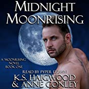 Midnight Moonrising | K. S. Haigwood, Anne Conley