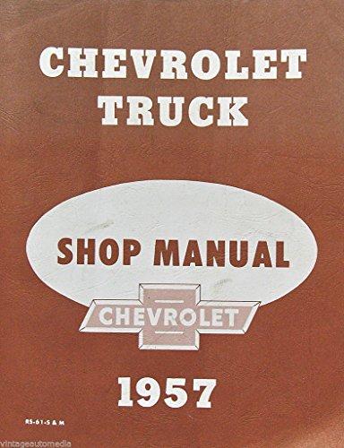 1957 Chevrolet Truck Shop Manual - REPRINT!!!