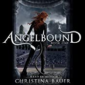 Angelbound: Angelbound Origins, Book 1 | Christina Bauer