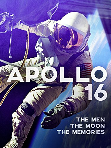 Apollo 16: The Men, the Moon, the Memories