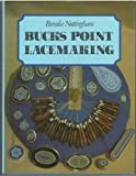 img - for Bucks Point Lace-making by Pamela Nottingham (1986-01-06) book / textbook / text book