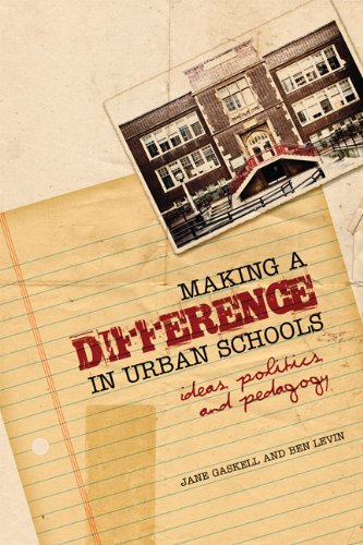 Making a Difference in Urban Schools: Ideas, Politics, and Pedagogy