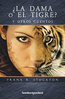 ¿La dama o el tigre? par Stockton