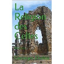 La Religion des Celtes: Références (French Edition)
