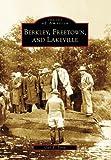 Berkley, Freetown, and Lakeville (Images of America: Massachusetts)