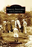 Berkley, Freetown, and Lakeville (Images of America: Massachusetts)