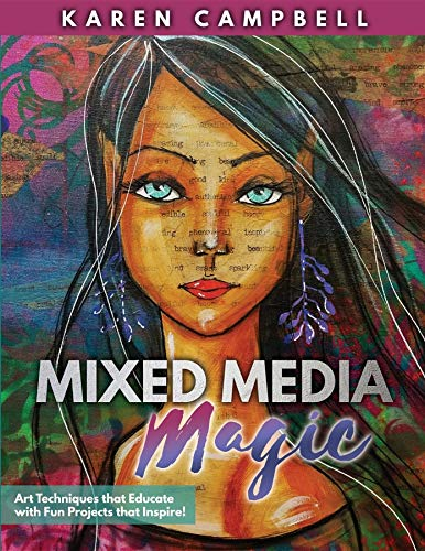 Mixed Media Magic: Art Techniques that Educate with Fun Projects that - Art Media Mixed