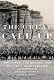 img - for The Great Call-Up: The Guard, the Border, and the Mexican Revolution Hardcover January 20, 2015 book / textbook / text book