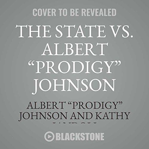 The State vs. Albert ''Prodigy'' Johnson