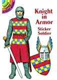 Knight in Armor Sticker Soldier (Dover Little Activity Books Paper Dolls)