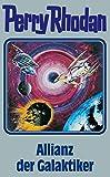 Allianz der Galaktiker. Perry Rhodan 85. (Perry Rhodan Silberband)