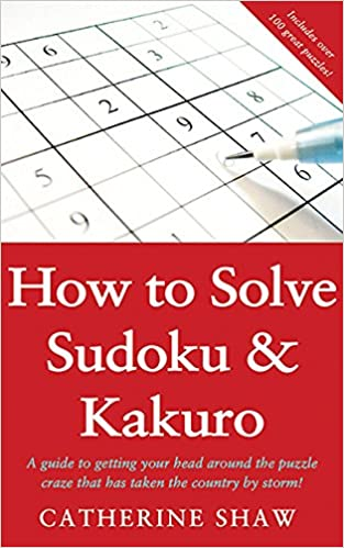How To Solve Sudoku & Kaku