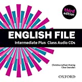 English File third edition: English File 3rd Edition Intermediate Plus. Class CD