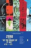 Zero Volume 2: at the Heart of It All, Ales Kot, Vanesa R. Del Rey, Matt Taylor, Jorge Coelho, Tonci Zonjic, Michael Gaydos, 1632151057