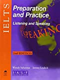 img - for Listening and Speaking (Ielts Preparation and Practice) by Sahanaya Wendy Lindeck Jeremy (2006-09-01) Paperback book / textbook / text book