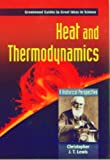 Heat and Thermodynamics, Christopher J. T. Lewis, 0313333327