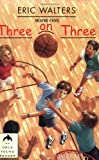 Three on Three, Eric Walters, 155143170X