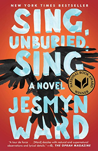 Book cover from Sing, Unburied, Sing: A Novel by Jesmyn Ward