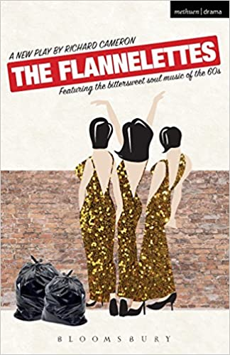 The Flannelettes (Modern Plays)