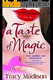 A Taste of Magic (Magic Series Book 1)