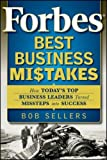 Forbes Best Business Mistakes, Bob Sellers, 0470598778