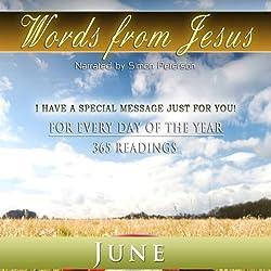Words from Jesus: June
