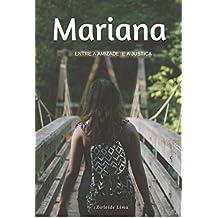 MARIANA: Entre a amizade e a Justiça