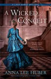 A Wicked Conceit (A Lady Darby Mystery)