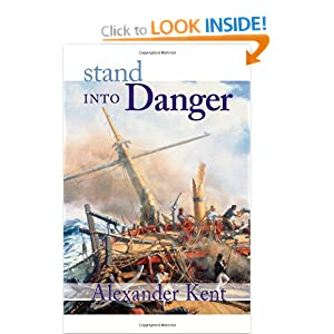Richard Bolitho - 02 - Stand Into Danger Alexander Kent