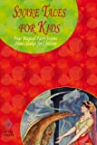 img - for Snake Tales for Kids: Four Magical Fairy Stories About Snakes for Children book / textbook / text book