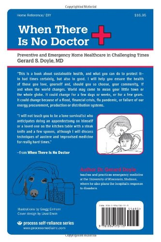 When There Is No Doctor: Preventive and Emergency Healthcare in Challenging Times (Process Self-reliance Series)