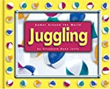 img - for Juggling (Games Around the World) book / textbook / text book