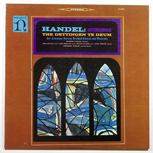 Handel - The Dettingen Te Deum The Telemann Society Festival Chorus and Orchestra Richard Schulze Conductor