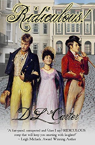 Identity theft regency style. Millicent Boarder conceals her cousin's death and assumes his identity…Over a thousand rave reviews for D. L. Carter's hilarious historical fiction: RIDICULOUS!