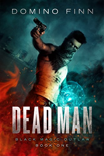 Dead Man (Black Magic Outlaw Book 1) by [Finn, Domino]