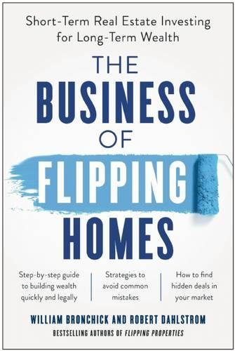 515pgANHgUL - The Business of Flipping Homes: Short-Term Real Estate Investing for Long-Term Wealth