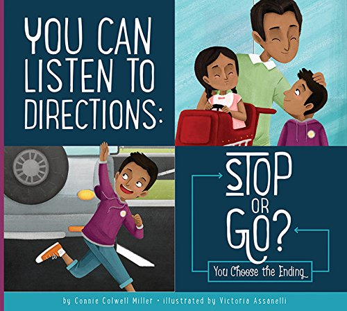 You Can Listen to Directions: Stop or Go? (Making Good Choices)