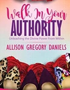 Walk in your Authority Workbook: An Interactive Workbook with a Life Coach