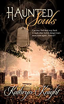 Haunted Souls by [Knight, Kathryn]