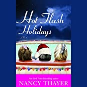 Hot Flash Holidays  | Nancy Thayer
