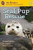 Seal Pup Rescue, Brenda Peterson, 1250027764
