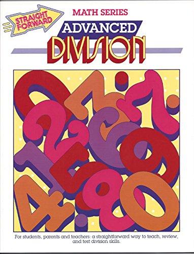 Advanced Division (Straight Forward Math Series) -