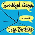 Goodbye Days Audiobook by Jeff Zentner Narrated by Michael Crouch