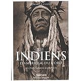 Les Indiens d'Amérique du Nord   Les Portfolios complets